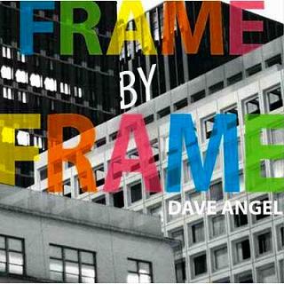 dave-angel-frame-by-frame-20110908.jpg