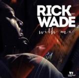 rick-wade-with-me.jpg