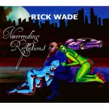 rick-wade-never-ending-reflections-20120110.jpg
